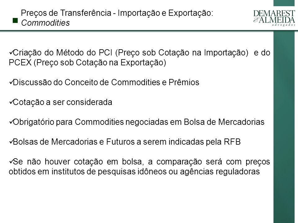 Preços de Transferência - Importação e Exportação: