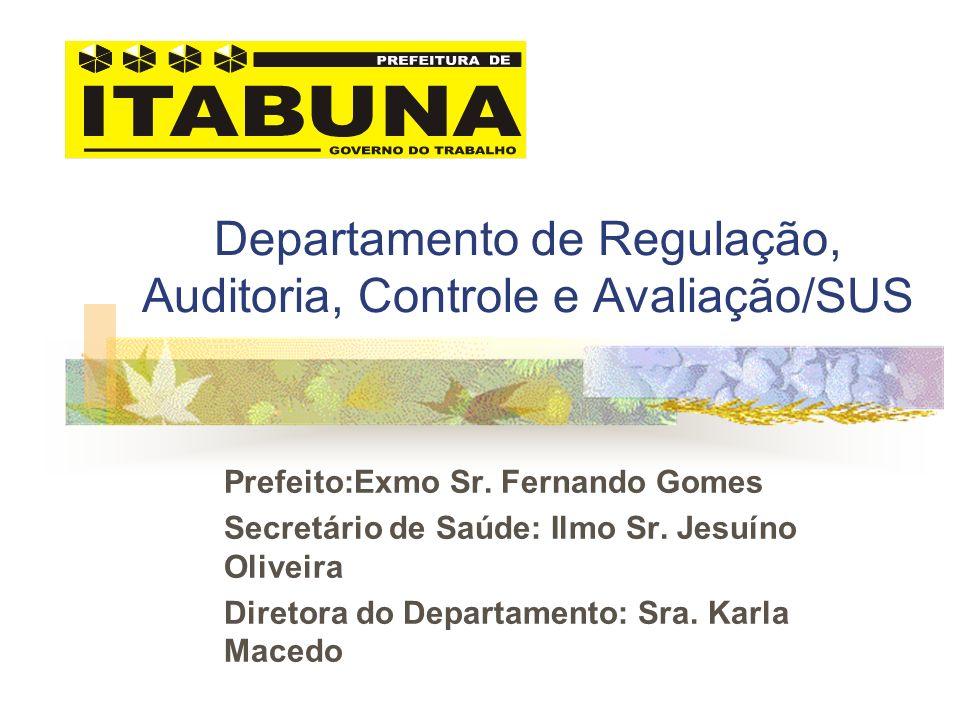 Departamento de Regulação, Auditoria, Controle e Avaliação/SUS