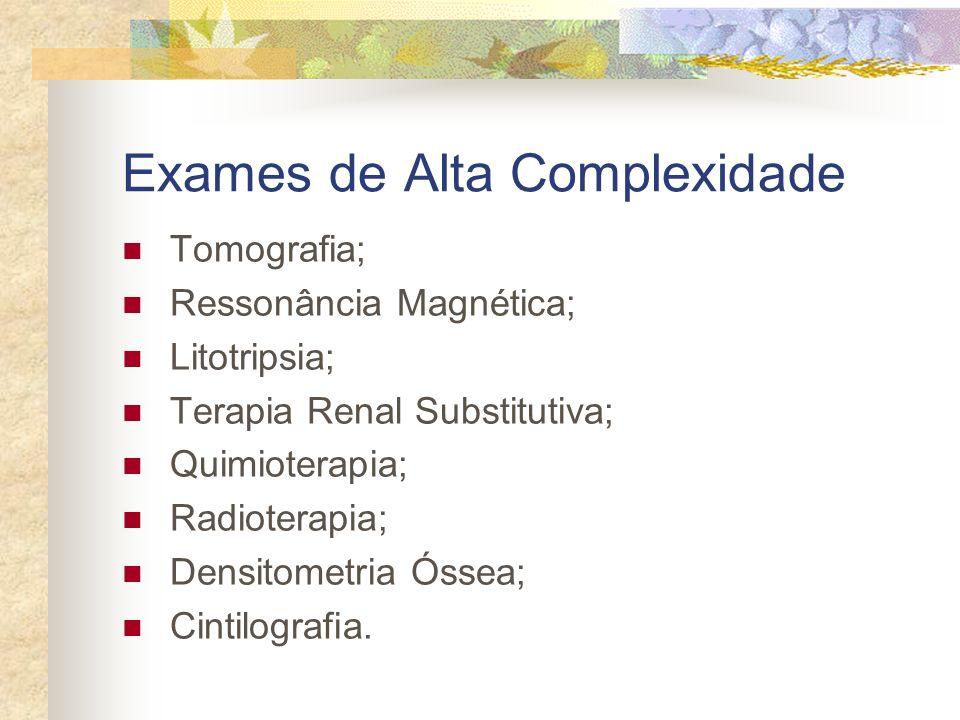 Exames de Alta Complexidade