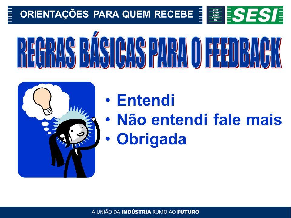 REGRAS BÁSICAS PARA O FEEDBACK