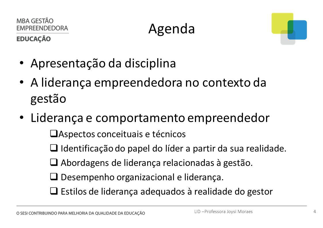 LID –Professora Joysi Moraes