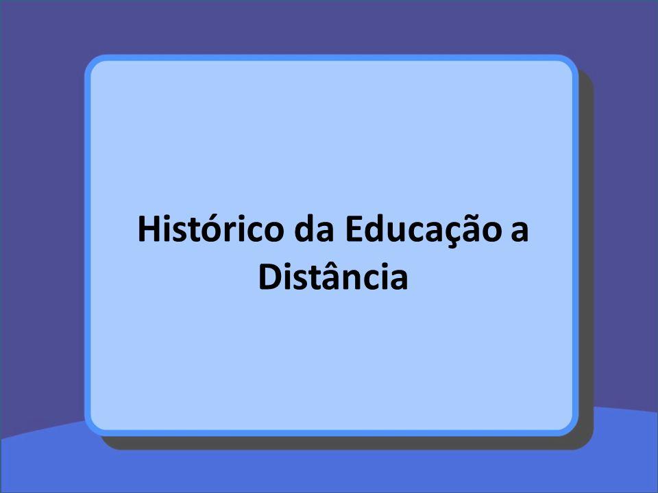 Histórico da Educação a Distância