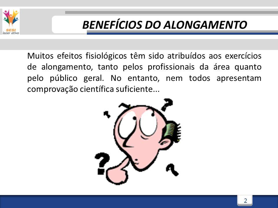 BENEFÍCIOS DO ALONGAMENTO