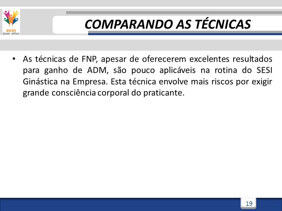 COMPARANDO AS TÉCNICAS