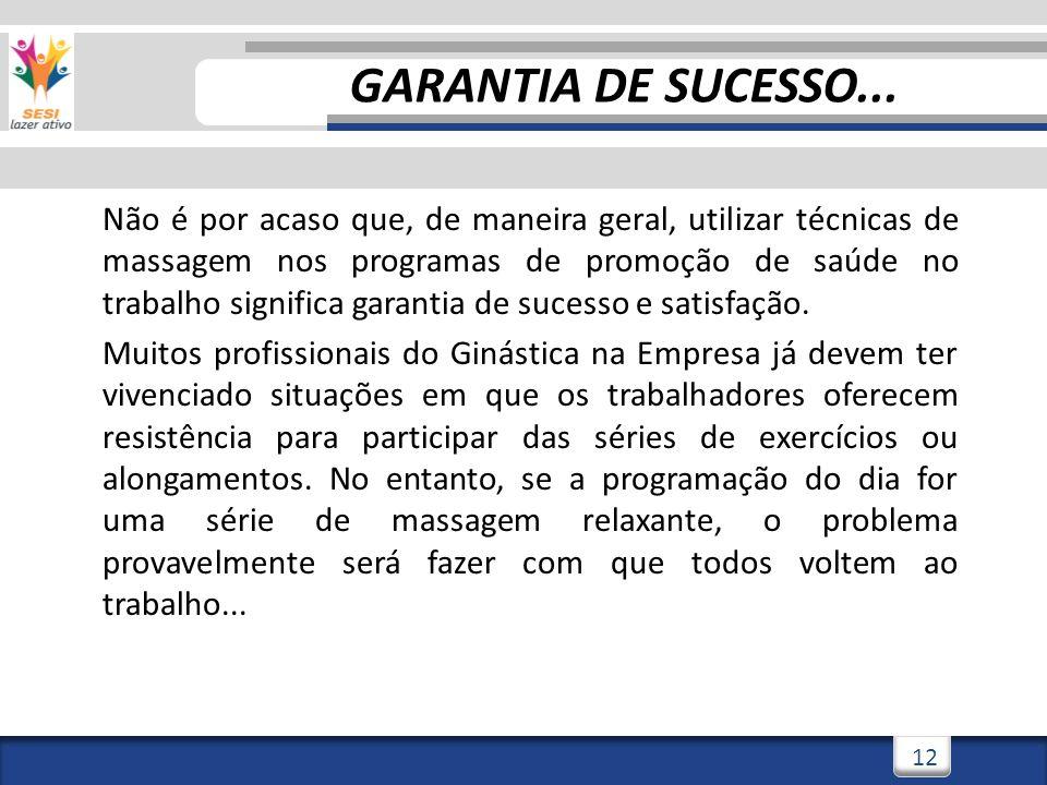 GARANTIA DE SUCESSO...