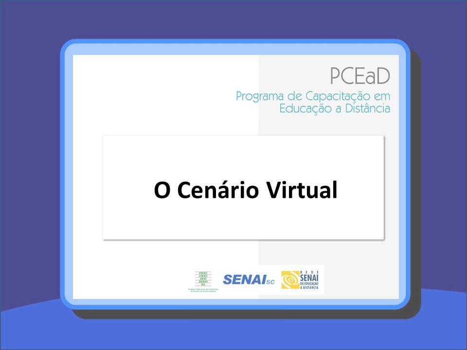 O Cenário Virtual