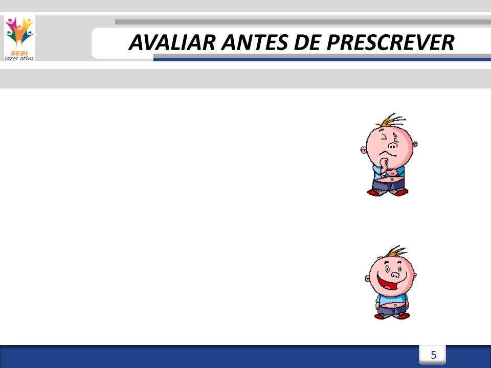 AVALIAR ANTES DE PRESCREVER