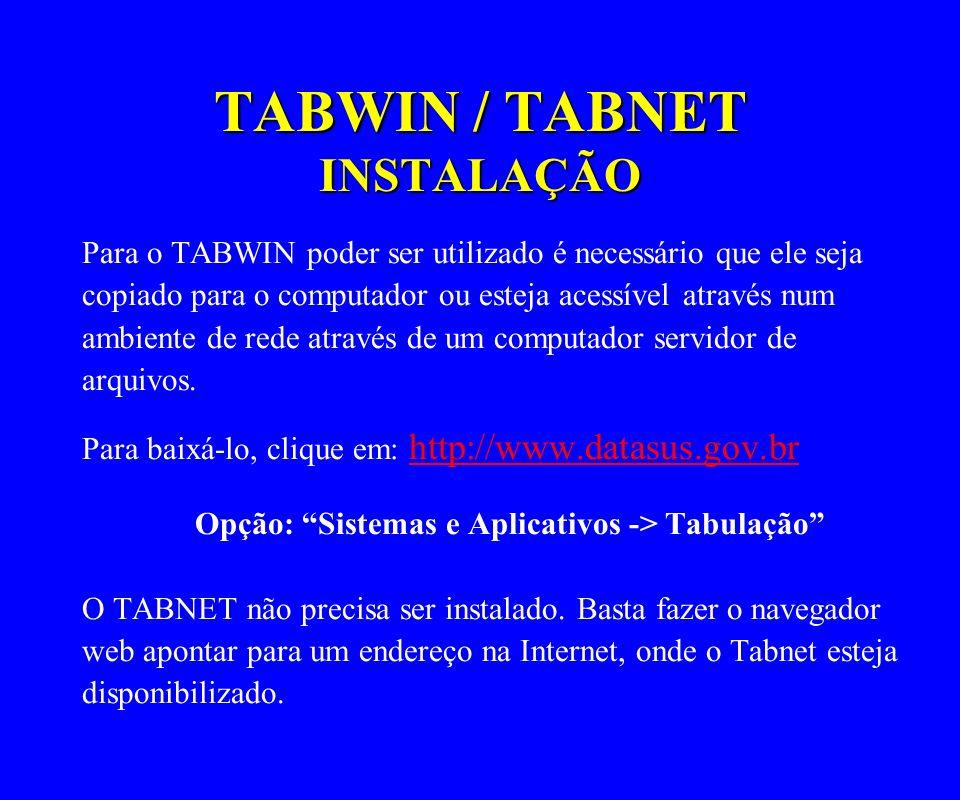 TABWIN / TABNET INSTALAÇÃO
