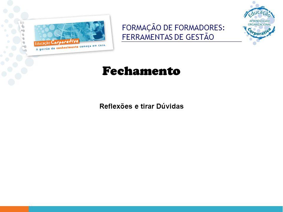 FORMAÇÃO DE FORMADORES: FERRAMENTAS DE GESTÃO