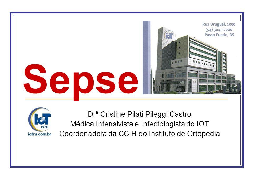 Sepse Drª Cristine Pilati Pileggi Castro