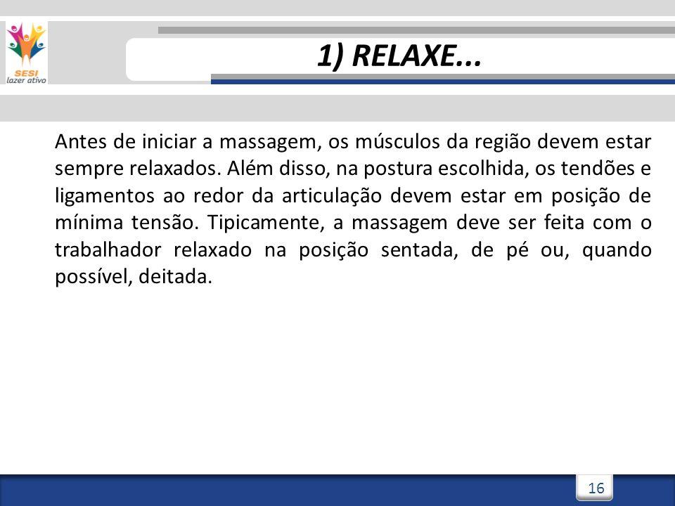 1) RELAXE...