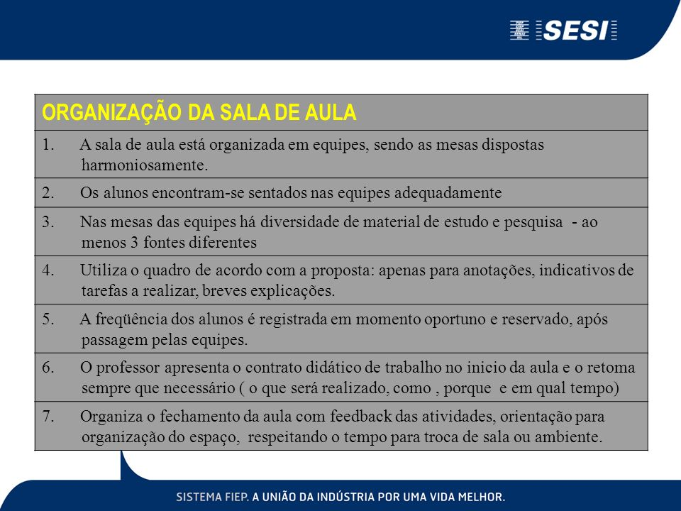 ORGANIZAÇÃO DA SALA DE AULA