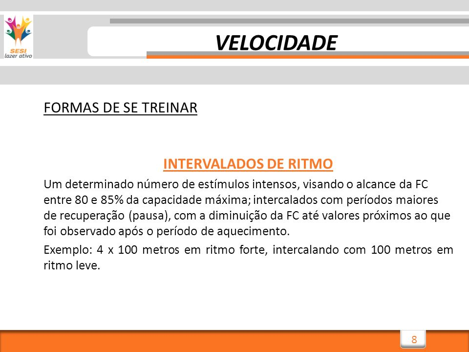 VELOCIDADE FORMAS DE SE TREINAR INTERVALADOS DE RITMO