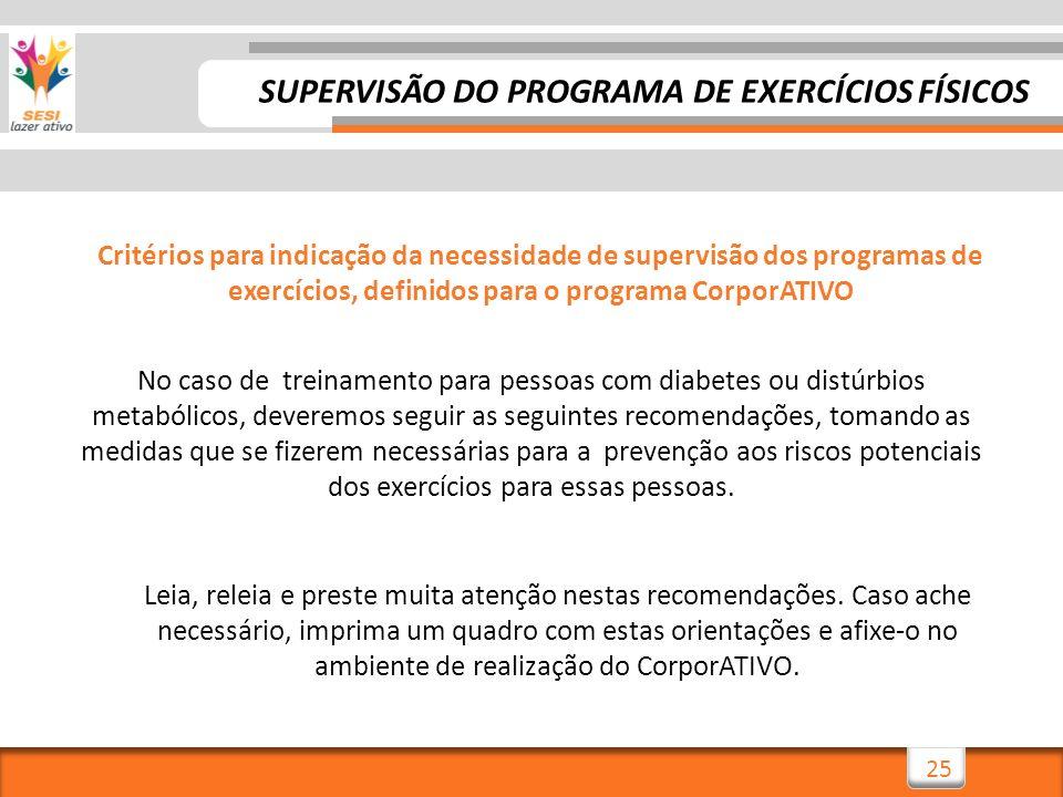SUPERVISÃO DO PROGRAMA DE EXERCÍCIOS FÍSICOS