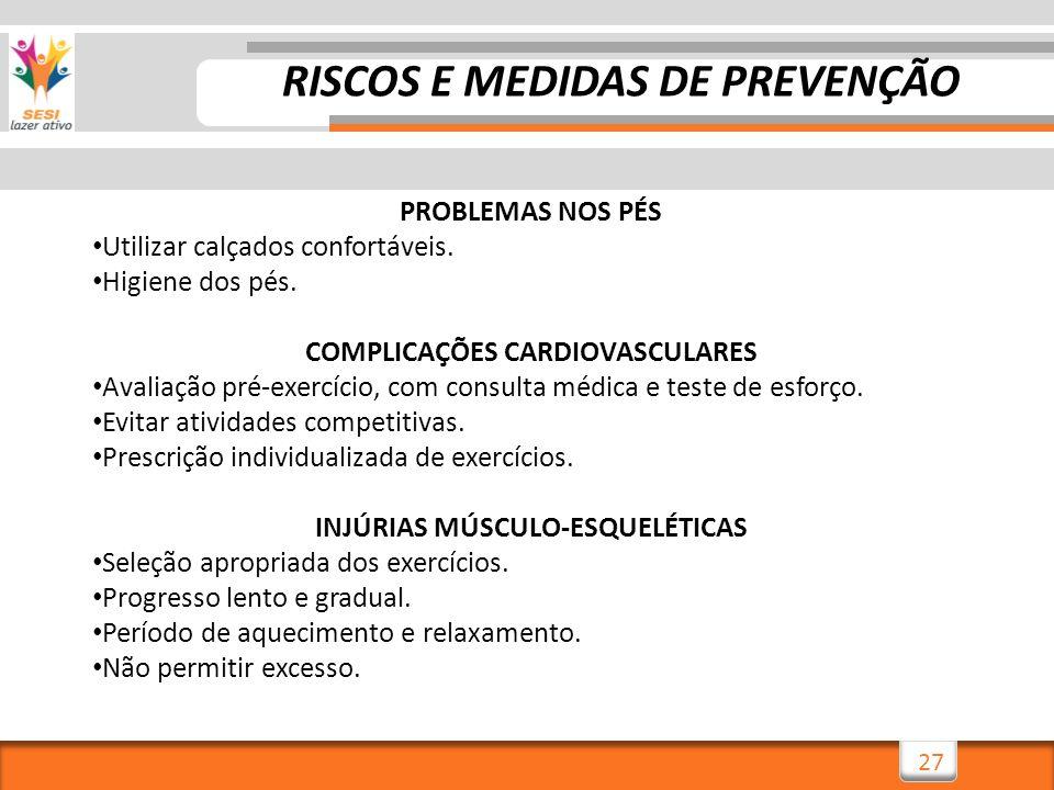 RISCOS E MEDIDAS DE PREVENÇÃO