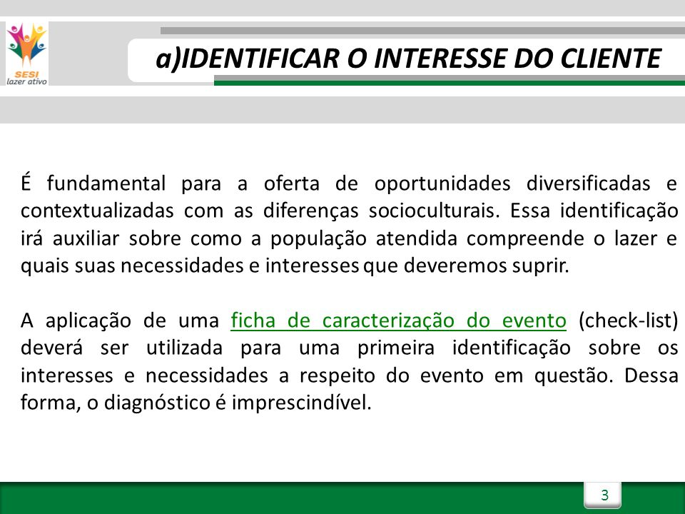 IDENTIFICAR O INTERESSE DO CLIENTE