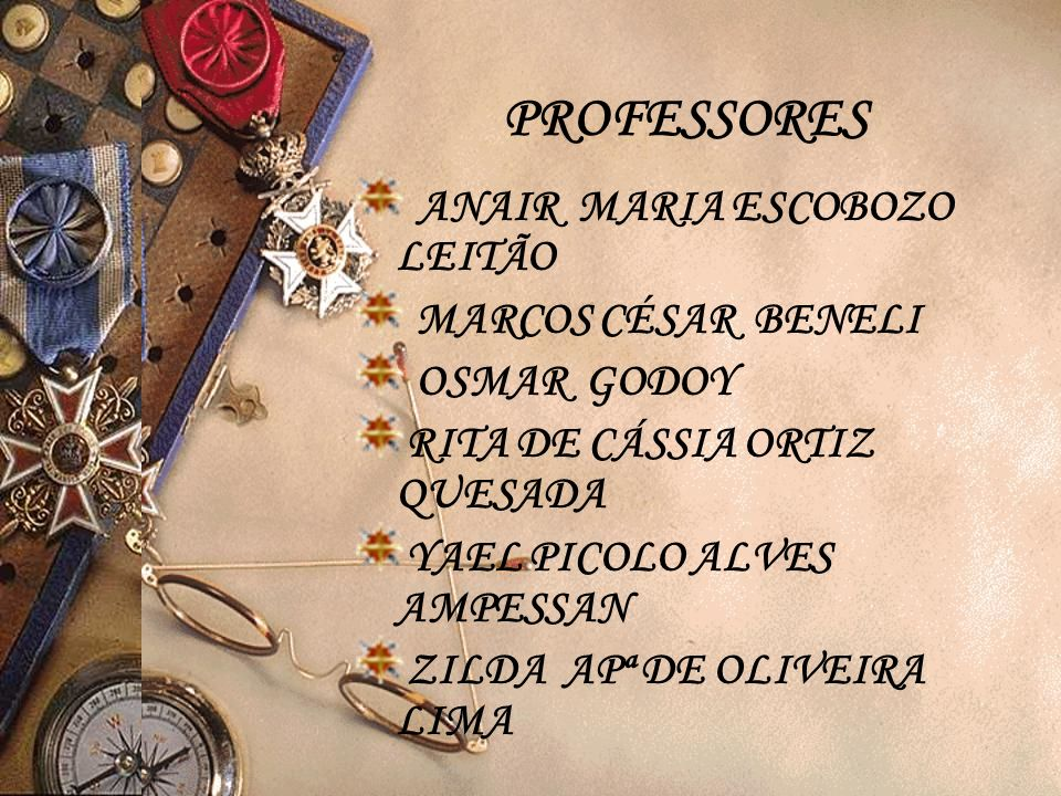 PROFESSORES ANAIR MARIA ESCOBOZO LEITÃO MARCOS CÉSAR BENELI