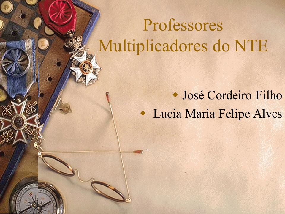 Professores Multiplicadores do NTE