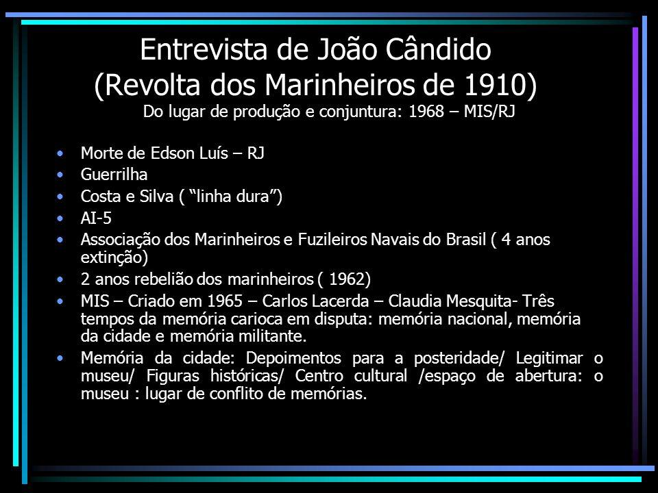 Entrevista de João Cândido (Revolta dos Marinheiros de 1910)