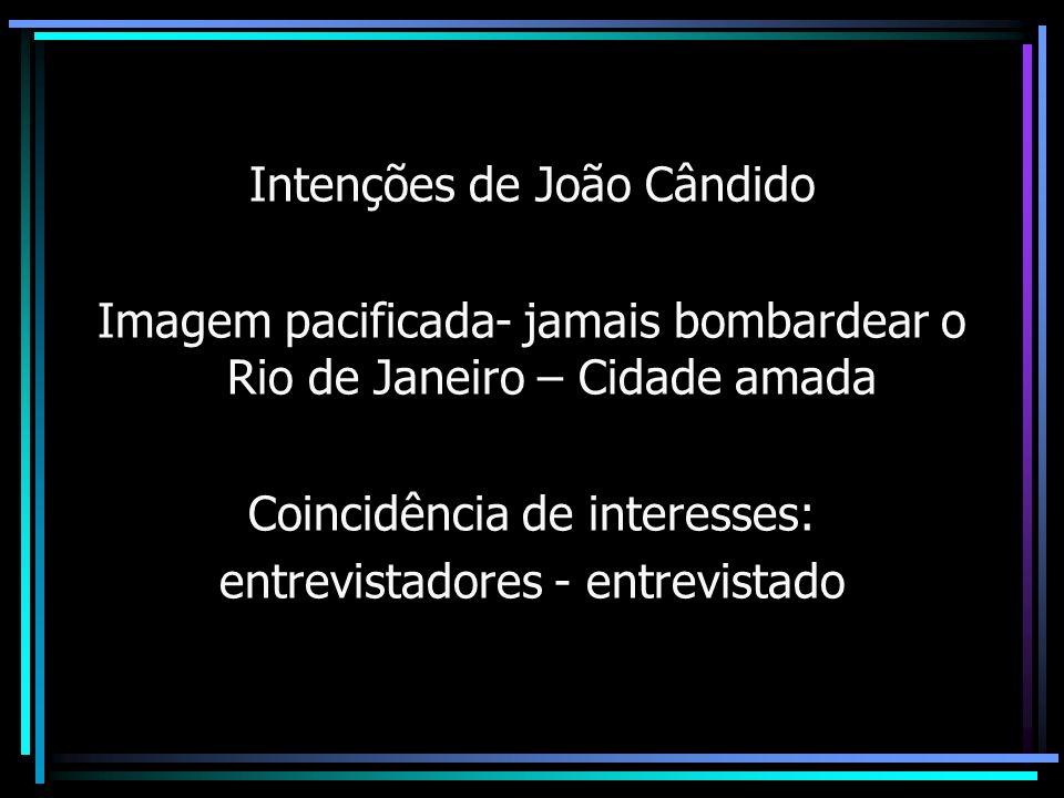 Intenções de João Cândido