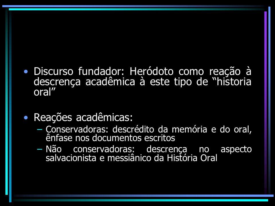 Discurso fundador: Heródoto como reação à descrença acadêmica à este tipo de historia oral