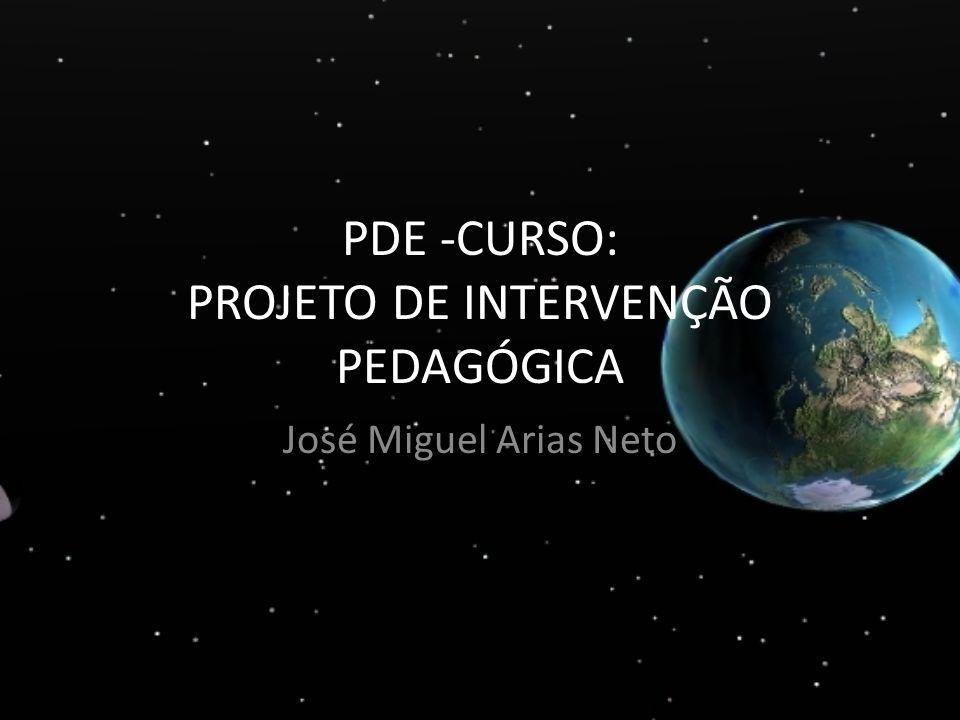 PDE -CURSO: PROJETO DE INTERVENÇÃO PEDAGÓGICA