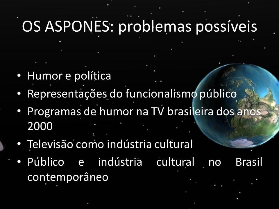 OS ASPONES: problemas possíveis