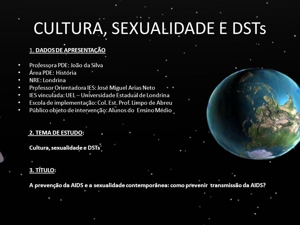 CULTURA, SEXUALIDADE E DSTs