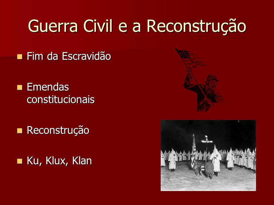 Guerra Civil e a Reconstrução