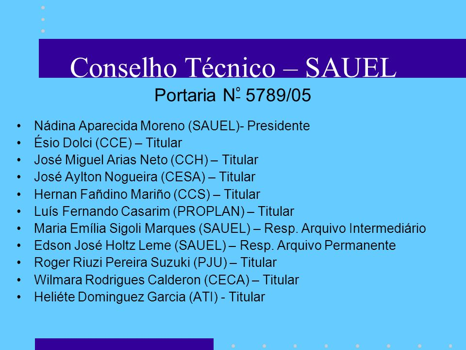 Conselho Técnico – SAUEL Portaria Nº 5789/05