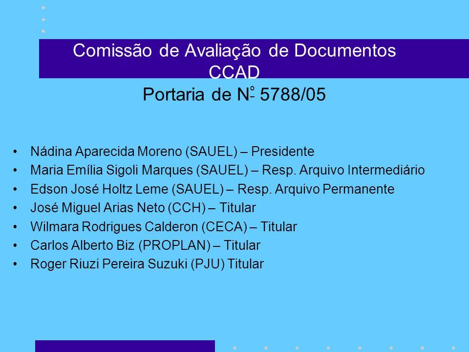 Comissão de Avaliação de Documentos CCAD Portaria de Nº 5788/05