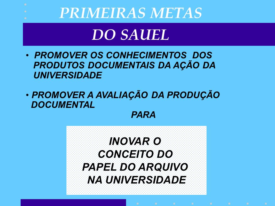 PRIMEIRAS METAS DO SAUEL