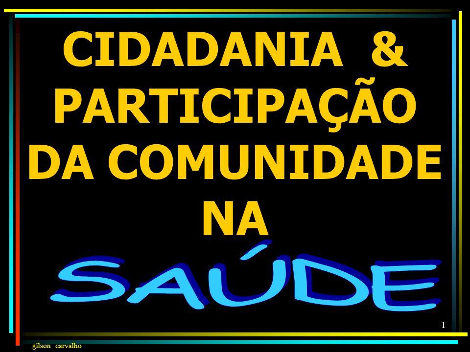 CIDADANIA & PARTICIPAÇÃO DA COMUNIDADE NA
