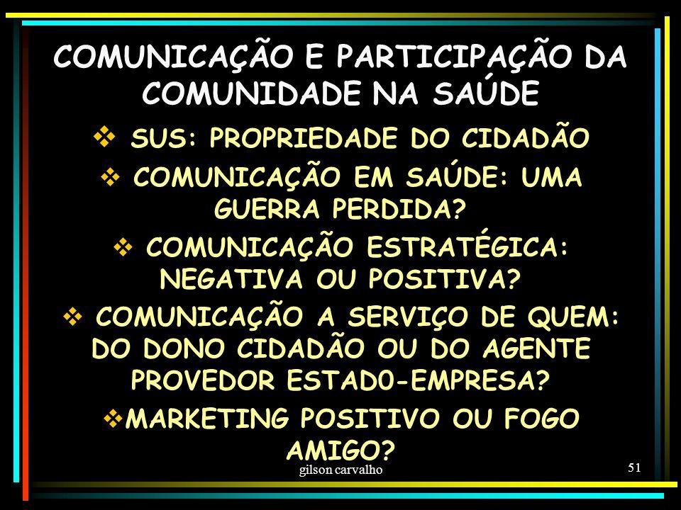 COMUNICAÇÃO E PARTICIPAÇÃO DA COMUNIDADE NA SAÚDE