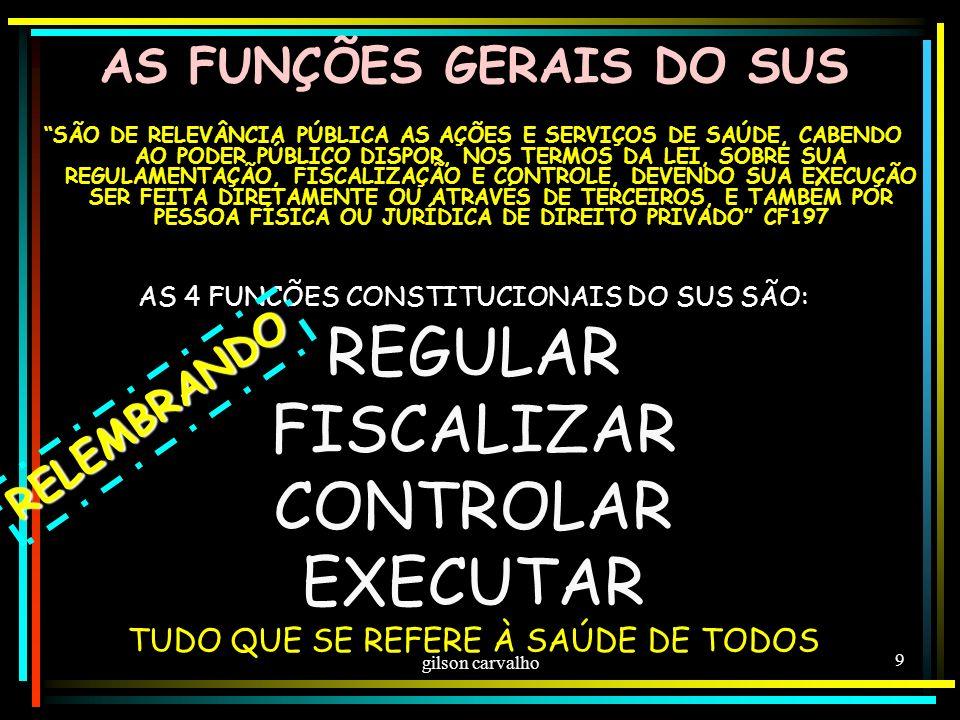 AS FUNÇÕES GERAIS DO SUS
