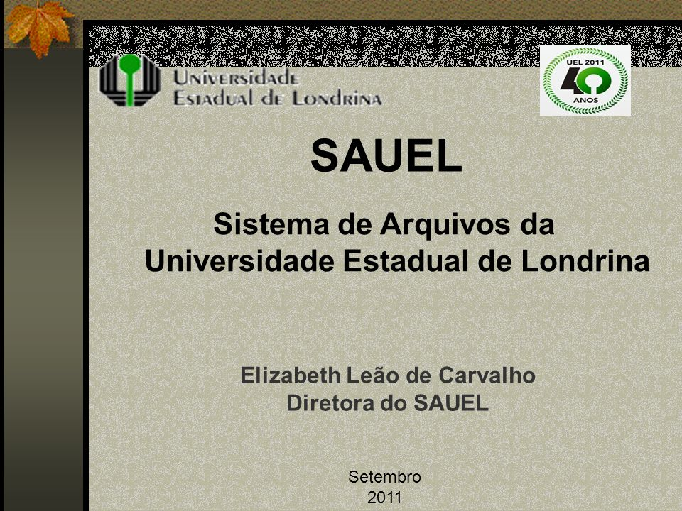 SAUEL Sistema de Arquivos da Universidade Estadual de Londrina