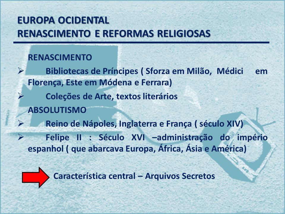EUROPA OCIDENTAL RENASCIMENTO E REFORMAS RELIGIOSAS