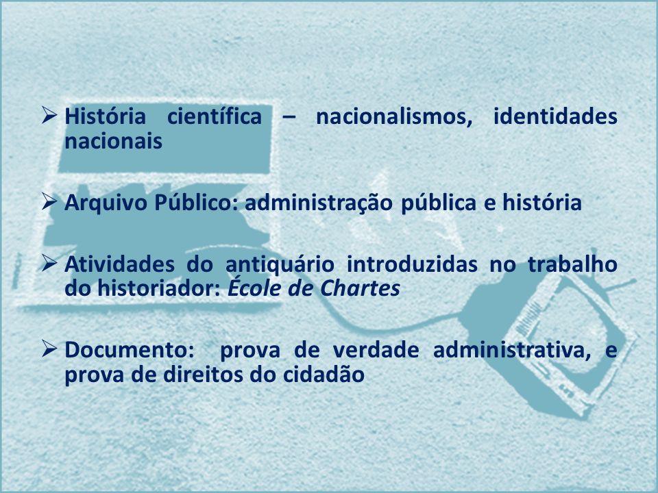 História científica – nacionalismos, identidades nacionais