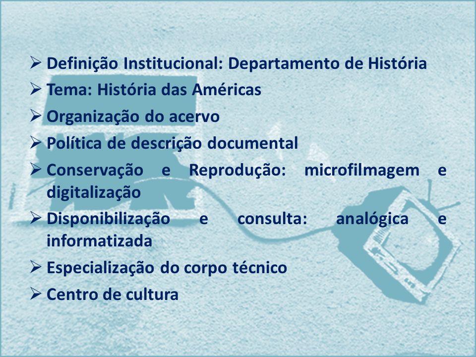 Definição Institucional: Departamento de História