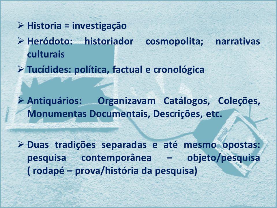 Historia = investigação