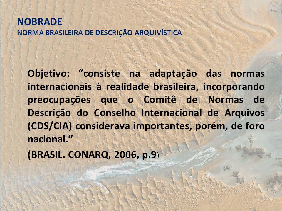 NOBRADE NORMA BRASILEIRA DE DESCRIÇÃO ARQUIVÍSTICA