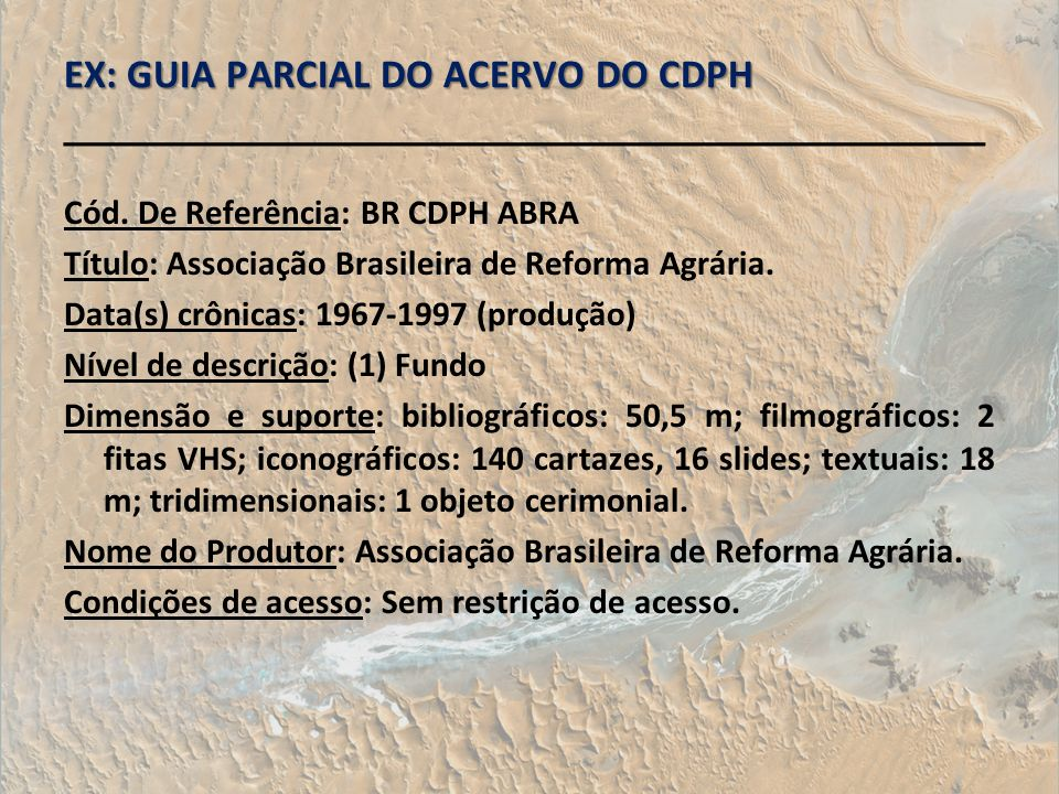 EX: GUIA PARCIAL DO ACERVO DO CDPH ________________________________________
