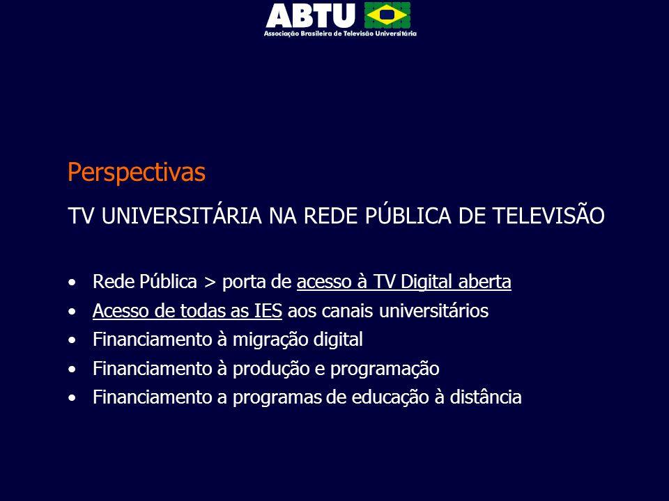 Perspectivas TV UNIVERSITÁRIA NA REDE PÚBLICA DE TELEVISÃO