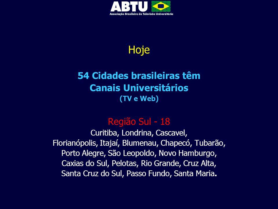 54 Cidades brasileiras têm Canais Universitários