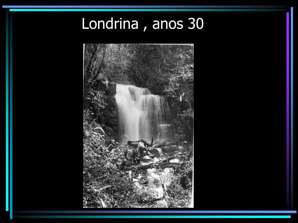 Londrina , anos 30