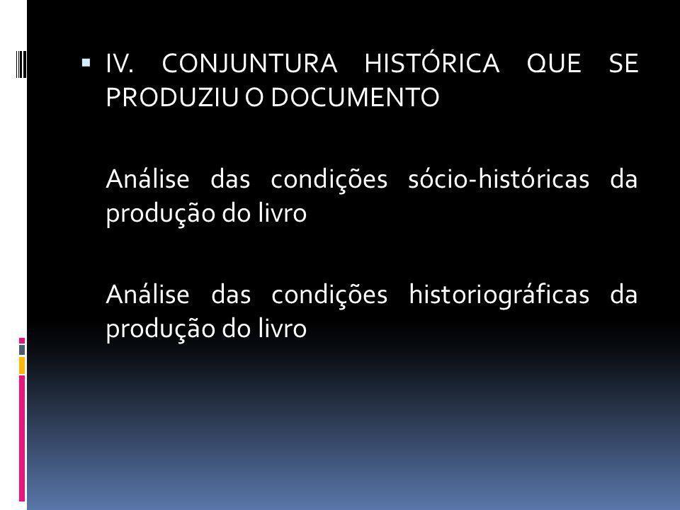 IV. CONJUNTURA HISTÓRICA QUE SE PRODUZIU O DOCUMENTO