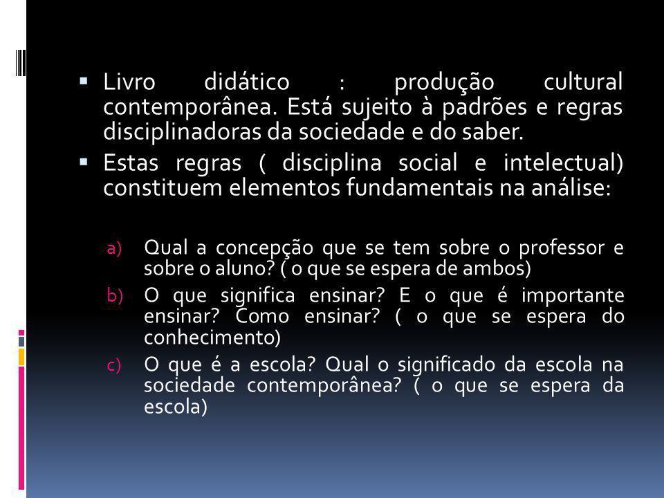 Livro didático : produção cultural contemporânea