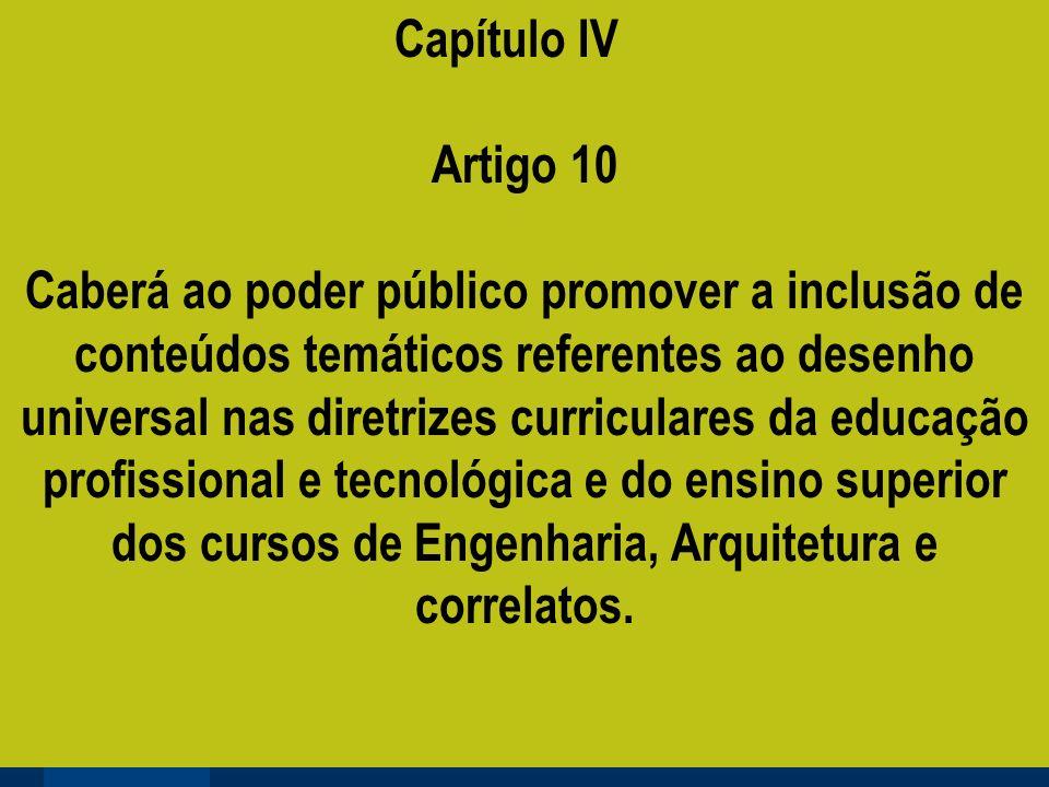 Capítulo IV Artigo 10.