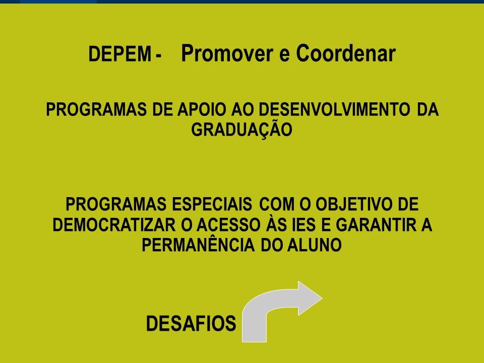 DEPEM - Promover e Coordenar