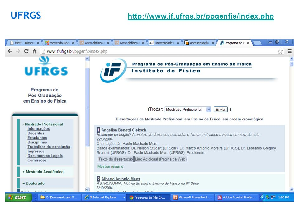 UFRGS http://www.if.ufrgs.br/ppgenfis/index.php